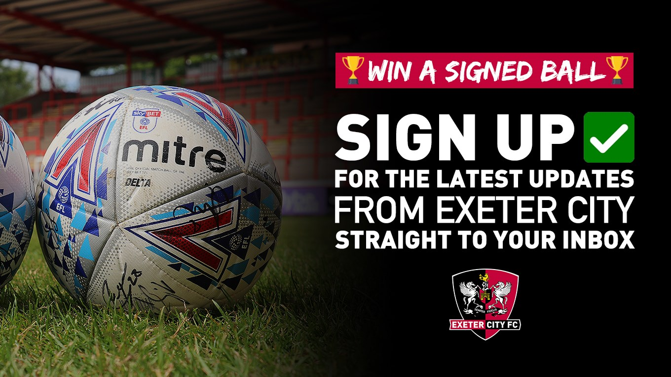 📧 Win a signed ball by signing up to our e-newsletter